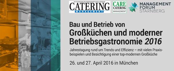 Bau und Betrieb von Großküchen und morderner Betriebsgastronomie 2016