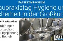 Baupraxistag Hygiene und Sicherheit in der Großküche 2019